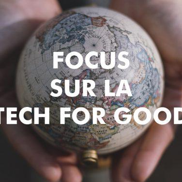 Focus sur la Tech For Good