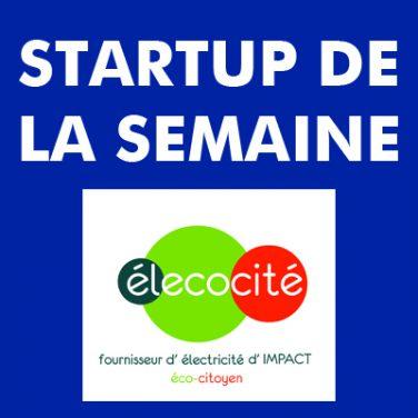 La Startup de la Semaine : élecocité